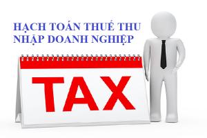 Hạch toán thuế thu nhập doanh nghiệp