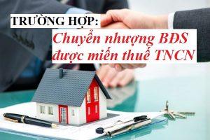 Các trường hợp chuyển nhượng bất động sản được miễn thuế tncn