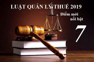 7 nội dung đáng chú ý của luật quản lý thuế 2019