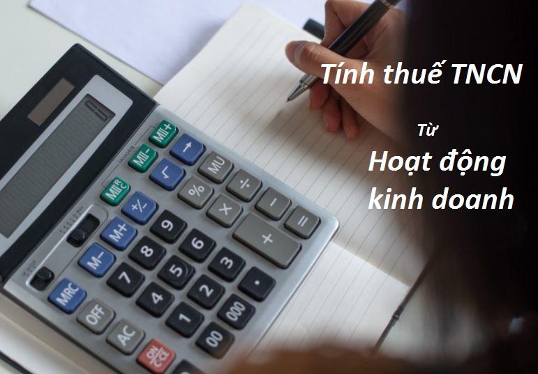 Phương pháp tính thuế TNCN từ hoạt động kinh doanh
