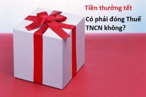 Tiền thưởng tết có đóng thuế TNCN không?