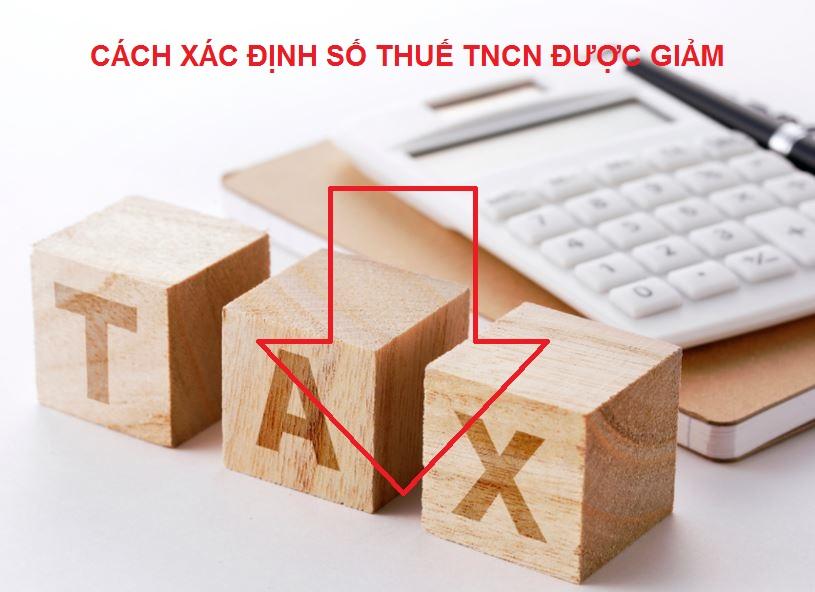Cách xác định số thuế TNCN được giảm