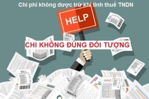 Khoản chi không được trừ khi tính thuế TNDN do chi sai đối tượng