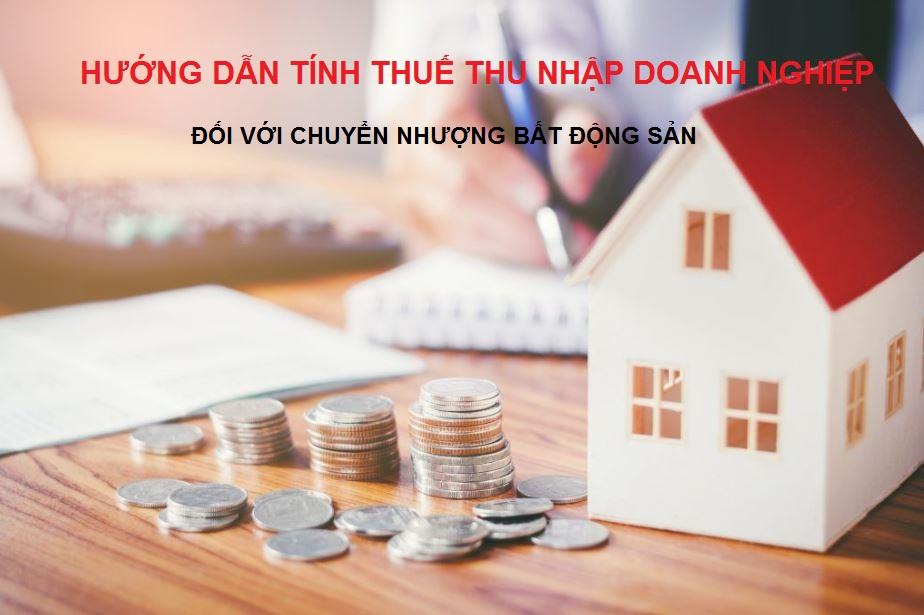 Tính thuế TNDN đối với chuyển nhượng bất động sản