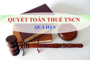 Xử phạt khi thực hiện quyết toán thuế TNCN quá hạn quy định