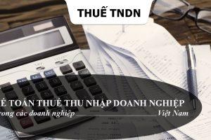 Kế toán thuế thu nhập doanh nghiệp