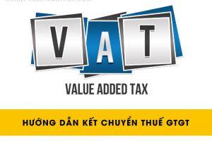 Hướng dẫn kết chuyển thuế GTGT