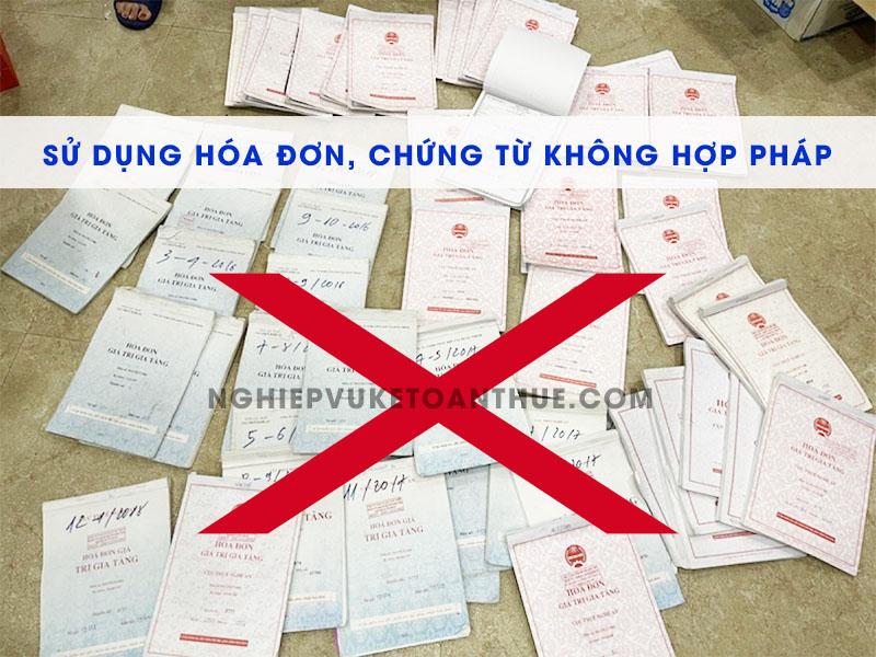 Sử dụng hóa đơn, chứng từ không hợp pháp
